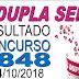 Resultado da Dupla Sena concurso 1848 (04/10/2018) ACUMULOU!!!
