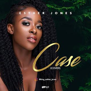 Esther Jones - Case (Cover)