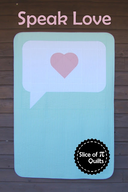 Speak Love speech balloon speech bubble quilt pattern by Slice of Pi Quilts