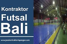 √ Kontraktor Lapangan Futsal Bali - Kontruksi Baja Futsal