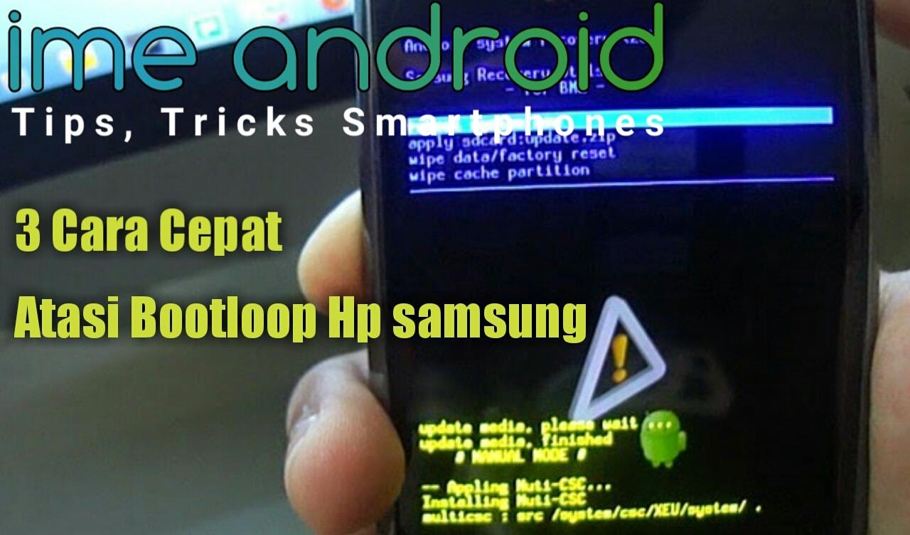 Samsung Bootloop