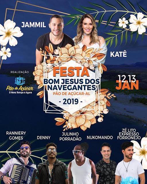 Em Pão de Açúcar, Jammil, Julinho Porradão e mais cinco atrações musicais estarão na Festa de Bom Jesus dos Navegantes 2019