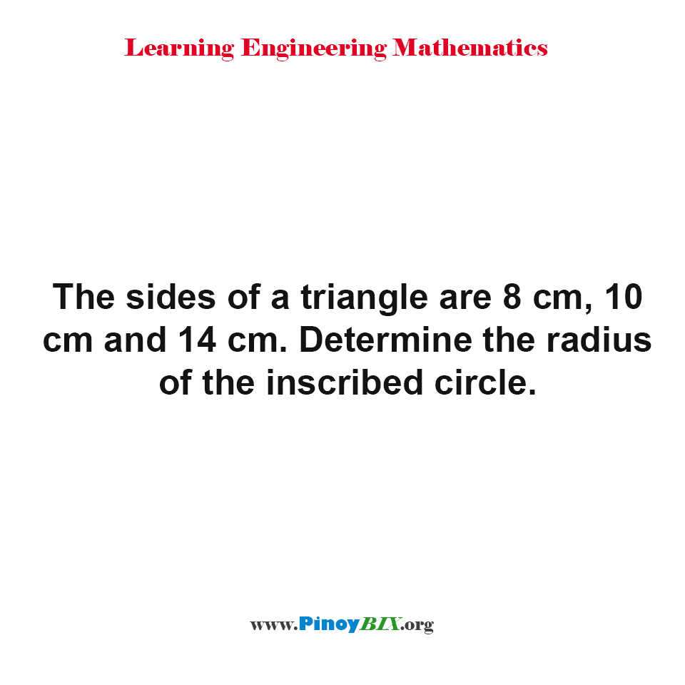 Determine the radius of the inscribed circle.