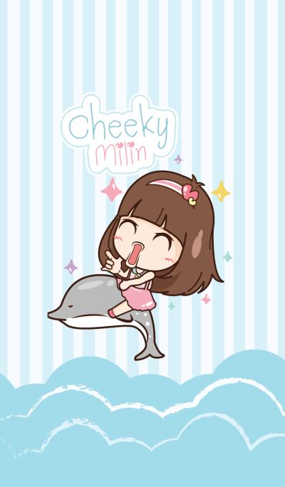 Cheeky Milin
