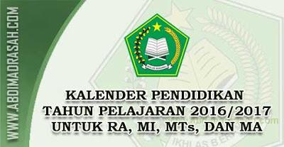 Kalender Pendidikan (Kaldik) Tahun Pelajaran 2016/2017 Untuk RA dan Madrasah