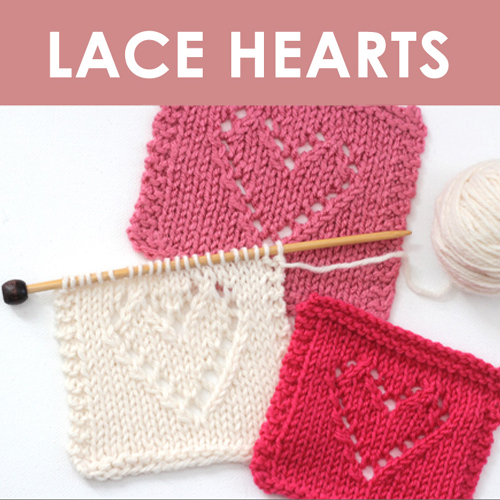 How to Knit Lace Hearts - Free Pattern