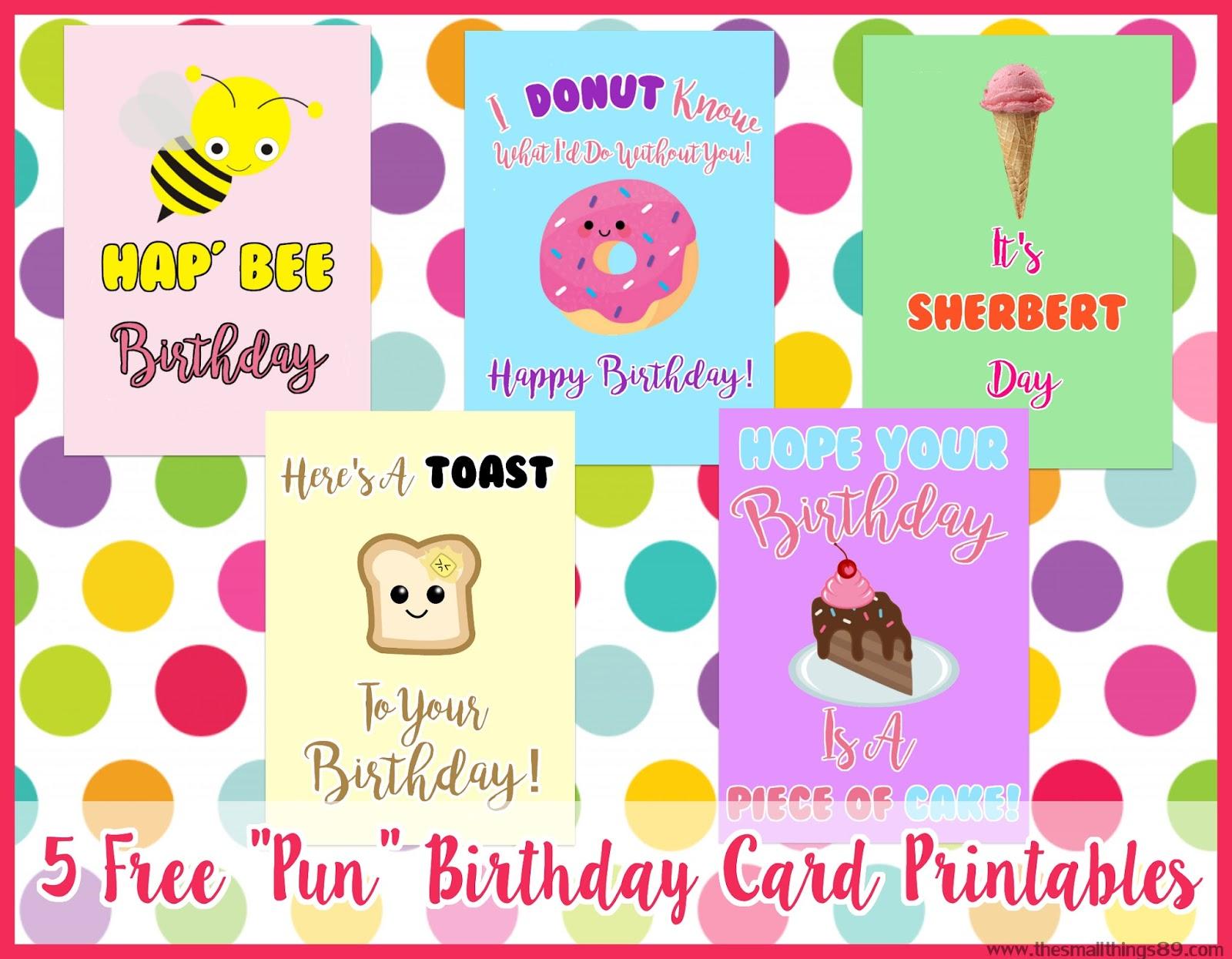 Adorable Free Printable Happy Birthday Pun Cards