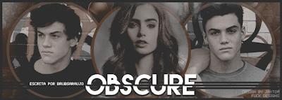BC: Obscure (brubsaraujo)