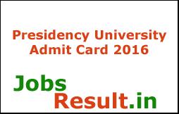 Presidency University Admit Card 2016