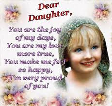 Happy Birthday wishes quotes for daughter:  you are the joy of my days