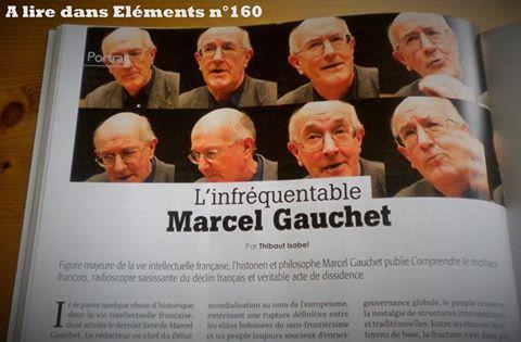 Eléments: L'infréquentable Marcel Gauchet, Thibault Isabel