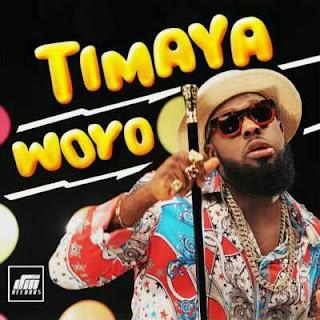 Timaya - Woyo (Prod By Orbeat).mp3