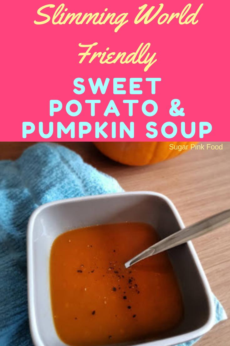 Slimming World Sweet Potato Pumpkin Soup