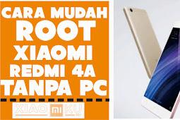 Cara Root Xiaomi Redmi 4A Rolex Tanpa PC Dijamin WORK