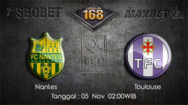 PREDIKSIBOLA - PREDIKSI TARUHAN BOLA NANTES VS TOULOUSE 5 NOVEMBER 2017 (Ligue 1)