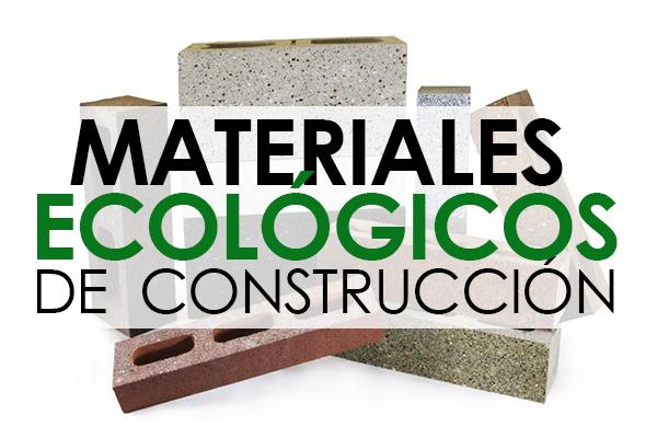 638a634336 Materiales ecológicos de construcción