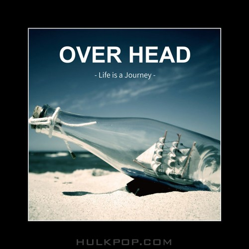Overhead – Life Is a Journey – EP