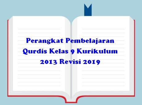 Perangkat Pembelajaran Qurdis Kelas 9 Kurikulum 2013 Revisi 2019
