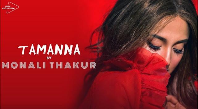 Tamanna Lyrics - Monali Thakur