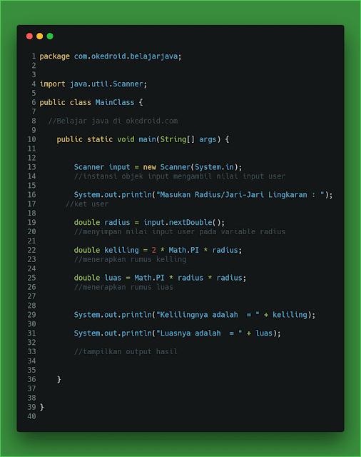 Contoh Code Menghitung dan Mencari Luas dan Keliling Lingkaran di Java