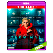 Terminal (2018) WEB-DL 1080p Audio Ingles 5.1 Subtitulada