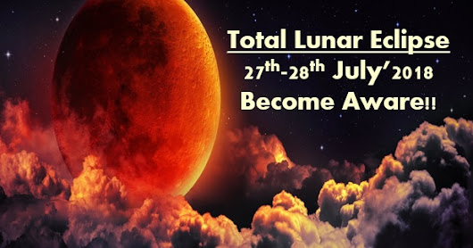 Vibrant light: Total Lunar Eclipse- July 2018