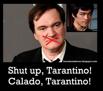 Calado, Tarantino! Shut up, Tarantino!