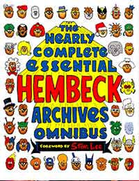 The Nearly Complete Essential Hembeck Archives Omnibus