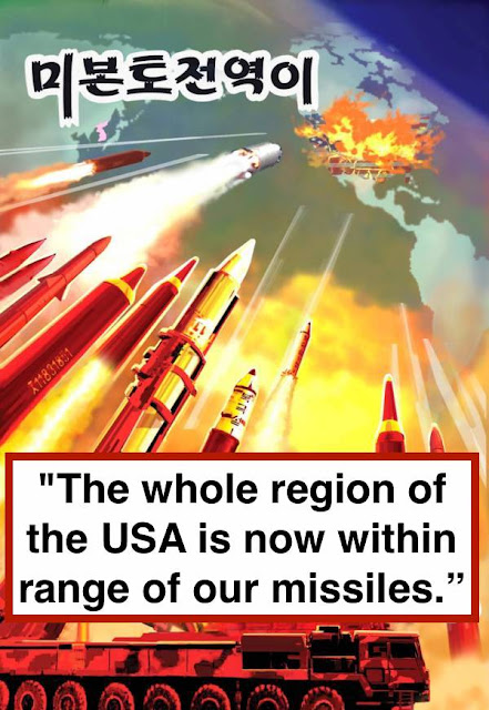 "- ""The whole region of the USA is now within range of our missiles"" No Korea propaganda. Hobgoblin MarchMatron.com copy"