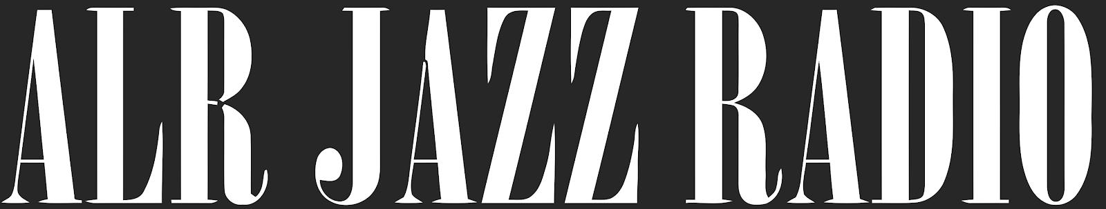 Jazz | ALR Jazz Radio | Official Site