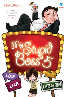 My Stupid Boss 5 (Liar Liar Pants on Fire)