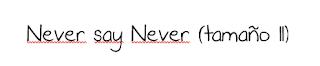 https://www.dafont.com/es/never-say-never.font