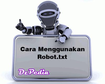cara menggunakan robot txt