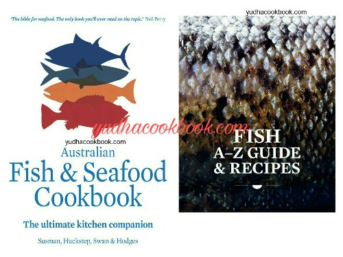 AUSTRALIAN FISH & SEAFOOD COOKBOOK - The Ultimate Kitchen Companion