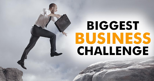 Top Challenges facing Business Leaders in the 21st Century.