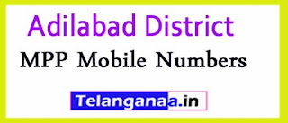 MPP Mobile Numbers List Adilabad District in Telangana State