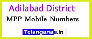 MPP Mobile Numbers List Adilabad District in Telangana State