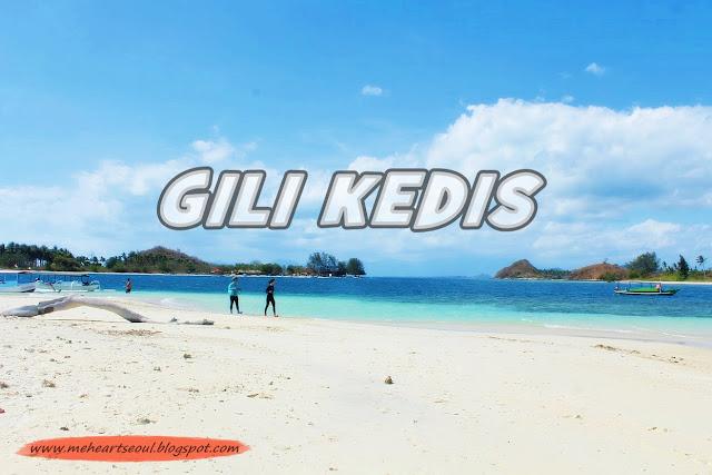 Lombok - Gili Kedis  | www.meheartseoul.blogspot.com