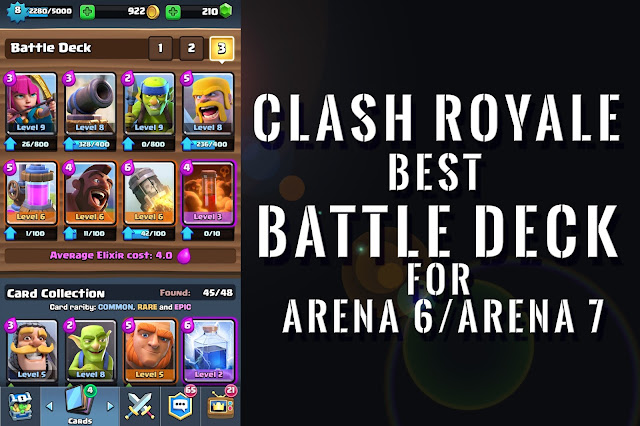 Clash Royale - Best Battle Deck for Arena 6/Arena 7