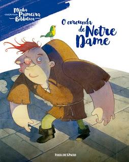 O corcunda de Notre Dame. Victor Hugo. Folha de S. Paulo. Coleção Folha Minha Primeira Biblioteca. Capa de Livro. Book Cover.