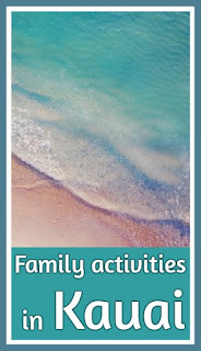 Things to do in Kauai with the family