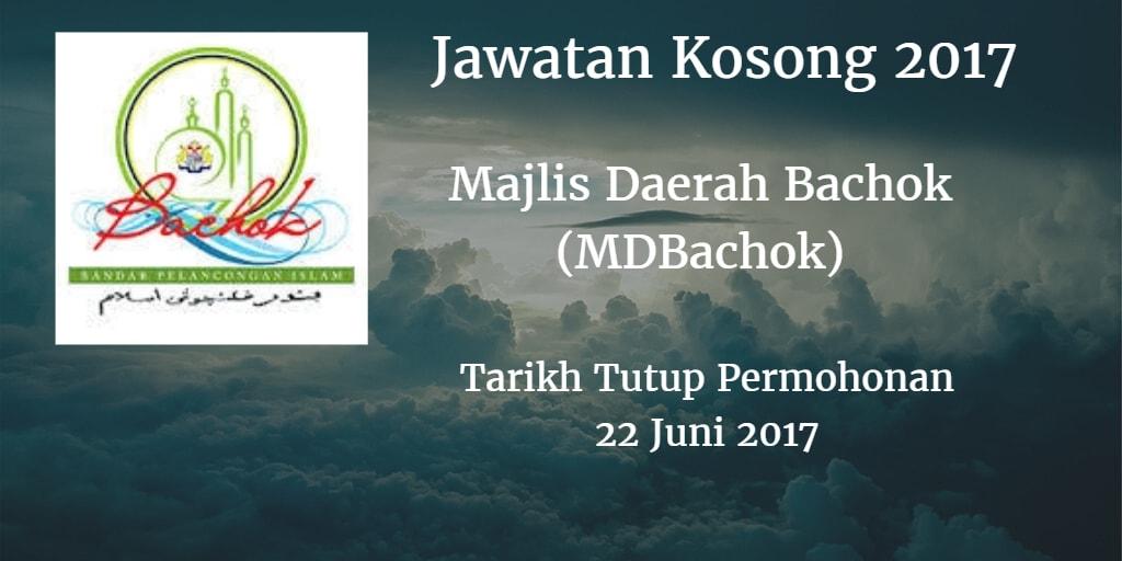 Jawatan Kosong MDBachok 22 Juni 2017