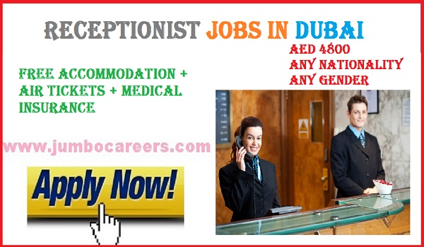 Available jobs in Gulf countries, Receptionist jobs with benefits Dubai,