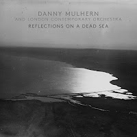 Danny Mulhern - Reflections on a Dead Sea
