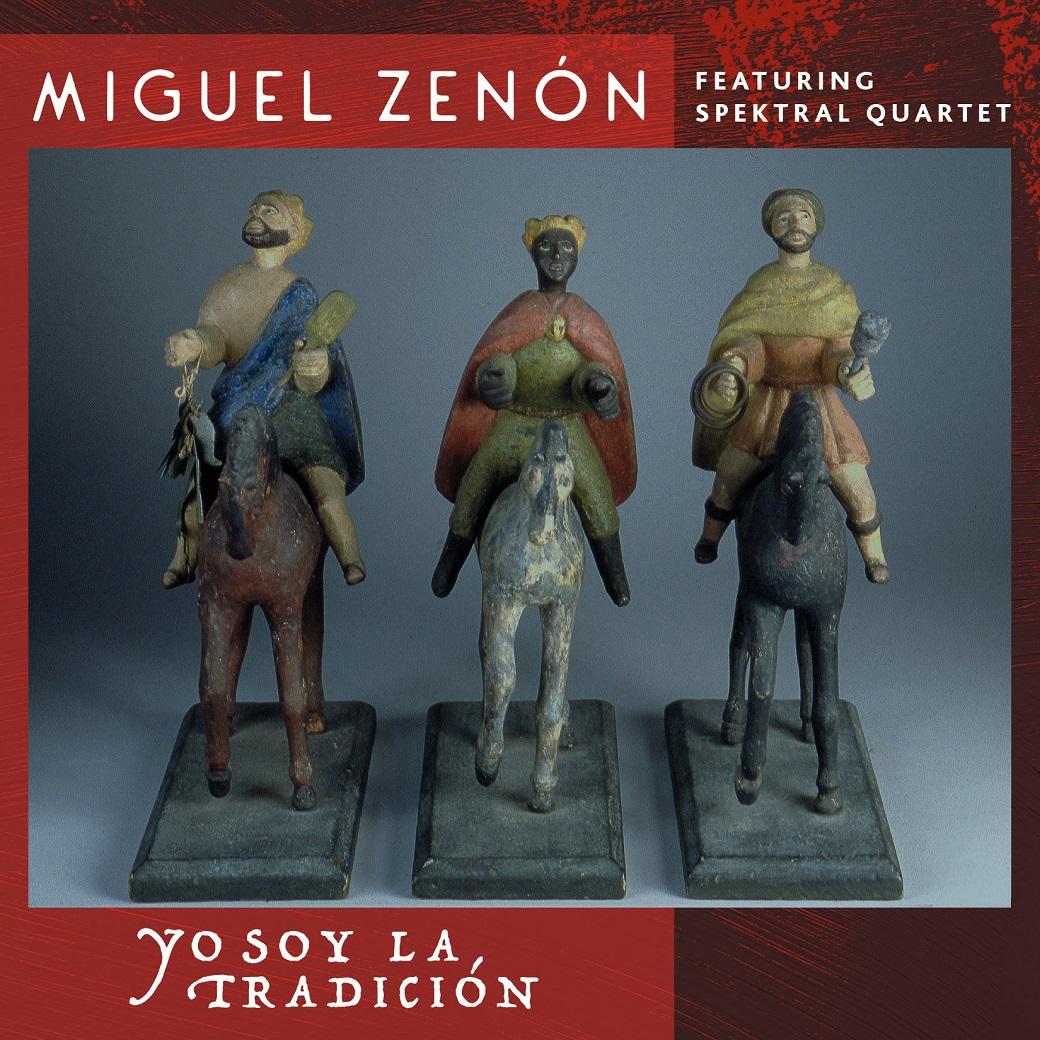 b958806f8a Miguel Zenón s Yo Soy la Tradición with Spektral Quartet Out 9 21 via Miel
