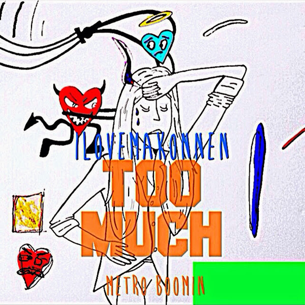 I LOVE MAKONNEN - Too Much - Single Cover