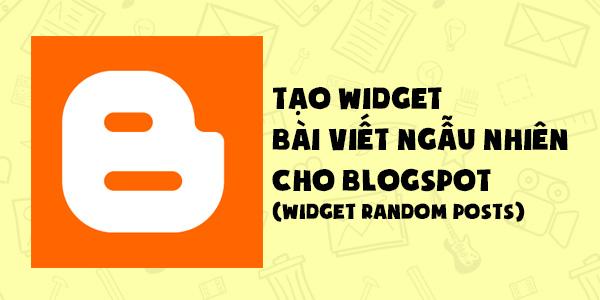 Bài đăng ngẫu nhiên cho Blogspot - Random post cho Blogspot