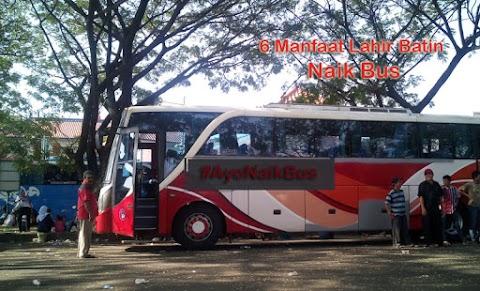 6 Manfaat Lahir Batin Naik Bus