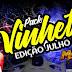 Pack Vinhetas  Exclusivas Julho 2018 Dj Manoel Júmior Pancadão