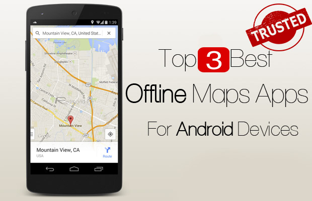 3 Best free offline map apps for Android - BYOMAXX.COM Offline Maps Android on google maps android, gps android, apps android, iphone android, plex android, market android,